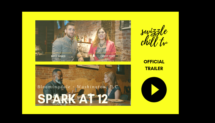 Swizzle Chill TV Spark at 12: Swizzle Chill