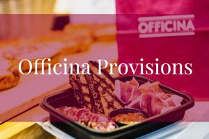 Officina Provisions provide a bounty of meal options for the home. These are available from Officina through pickup or delivery orders.