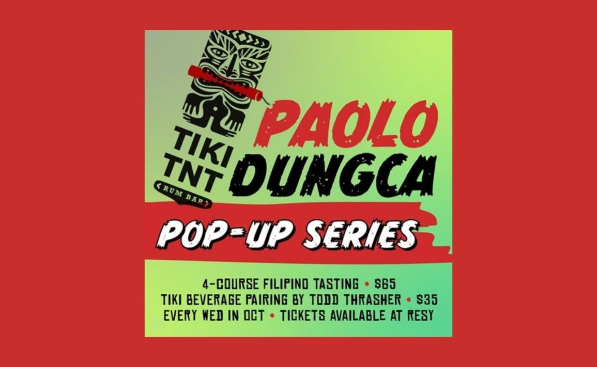 Tiki TNT hosts Filipino pop-up dinner series by Chef Paolo Dungca in October
